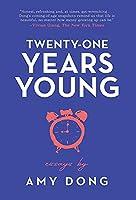 Twenty-One Years Young: Essays
