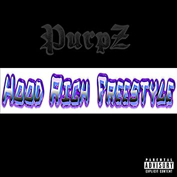 Hood Rich Freestyle