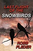 Last Flight of the Snowbirds