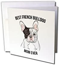 3dRose Greeting Card Best French Bulldog Mom Ever, 6 x 6