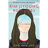 Kim Jiyoung, Born 1982: A Novel (English Edition)