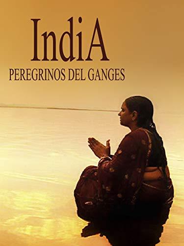 India, los peregrinos del Ganges