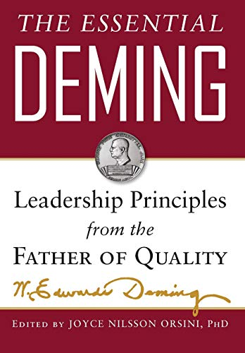 Compare Textbook Prices for The Essential Deming: Leadership Principles from the Father of Quality 1 Edition ISBN 9780071790222 by Deming, W. Edwards,Orsini, Joyce,Deming Cahill, Diana