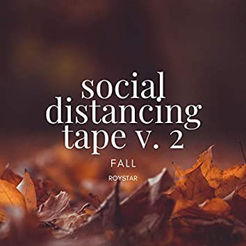 Social Distancing Tape V. 2