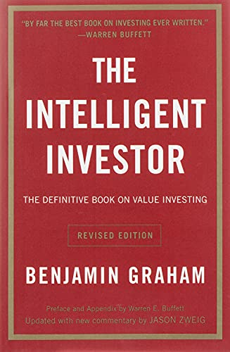 The Intelligent Investor: The Definitive Book on Value Investing - A Book of Practical Counsel (Collins Business Essentials)