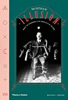 The Spectacle of Illusion: Magic, the paranormal & the complicity of the mind