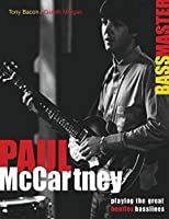 Paul Mccartney Bassmaster: Playing the Great Beatles Basslines