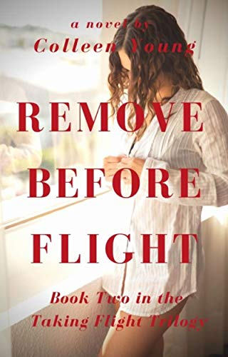 Remove Before Flight: Book Two of the Taking Flight Trilogy (English Edition)