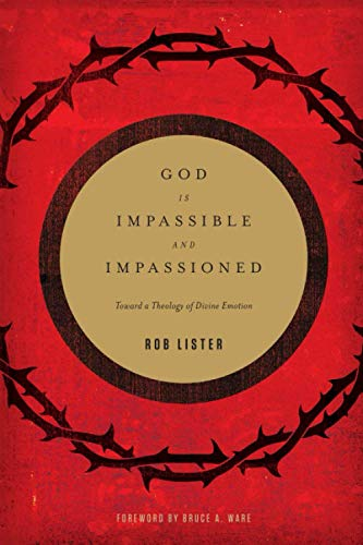 Image of God Is Impassible and Impassioned