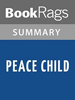 Summary & Study Guide Peace Child by Don Richardson
