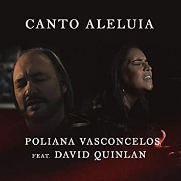 Canto Aleluia (feat. David Quinlan)
