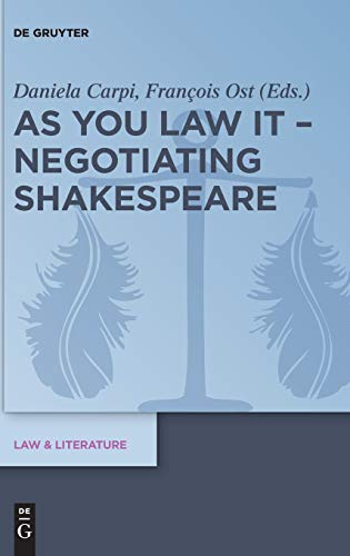 As You Law It - Negotiating Shakespeare (Law & Literature, Band 15)