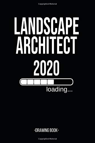 Landscape Architect 2020 Loading Drawing Book: Architectural Drawing Book- 120 Dot Grip Pages - 6