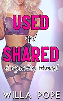 Used and Shared at my Wedding Rehearsal  Taken by the Valet  Training the Trophy Wife Book 3