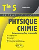 Physique-Chimie Terminale S- Enseignements Specfique et de Specialite