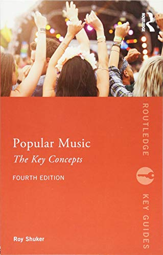 Popular Music: The Key Concepts (Routledge Key Guides)