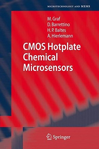 CMOS Hotplate Chemical Microsensors (Microtechnology and MEMS) (English Edition)