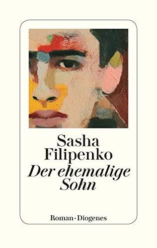 Buchseite und Rezensionen zu 'Der ehemalige Sohn' von Sasha Filipenko