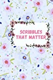 Scribbles that matter bullet journal: Bullet journal for women 2021/2022 ,100 dotted page, 6*9in