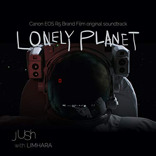 Lonely Planet (From 'Canon EOS R5 Brand Film' Original Soundtrack)