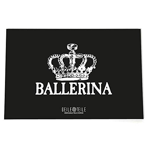 Geile Teile Acryglasplatte, Ziehplatte, Brettspiel, Unterlage, Verschiedene Sprüch (Ballerina)