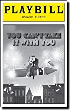 Brand New Playbill from You Can't Take It With You performed at the Longacre Theatre starring James Earl Jones Annaleigh Ashford Elizabeth Ashley Anna Chlumsky Kristine Nielsen Richard Thomas Julie Halston Written by Moss Hart and George S. Kaufman and Original music by Jason Robert Brown