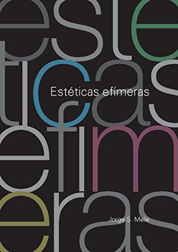 Estéticas efímeras