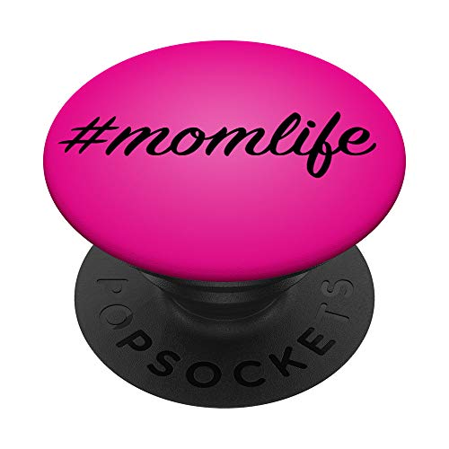 Original #MomLife Mom Life PopSocket Hot, Pink PopSockets PopGrip: Swappable Grip for Phones & Tablets