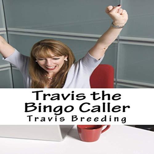 Travis the Bingo Caller audiobook cover art