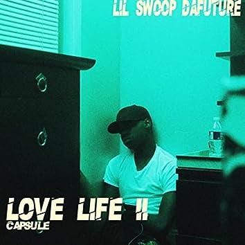 Love Life II Capsule