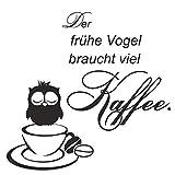 Wandtattoo Küche - Wandaufkleber Kaffee Spruch der frühe Vogel braucht viel Kaffee - Deko...