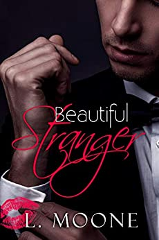 Beautiful Stranger: A Steamy Older Man Curvy Younger Woman Romance (Chance Encounters Book 2) by [L. Moone]