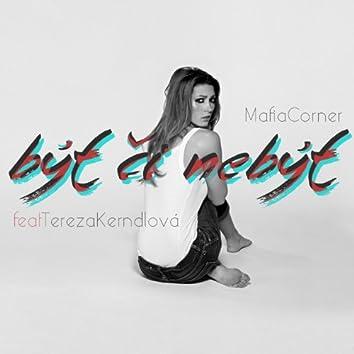 Být či Nebýt (feat. Tereza Kerndlová) - Single