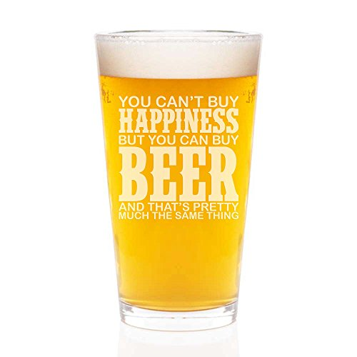 You Can't Buy Happiness But You Can Buy Beer Engraved Pint Glass 16-ounce