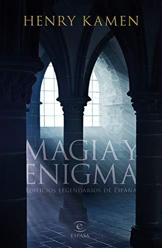 Magia y enigma: Edificios legendarios de España eBook: Kamen, Henry, Devoto, Alejandra: Amazon.es: Tienda Kindle