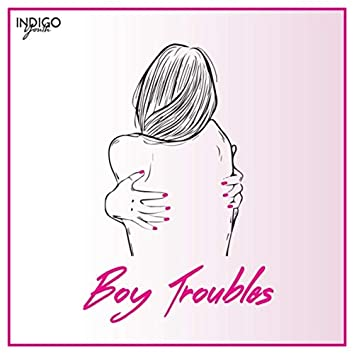Boy Troubles