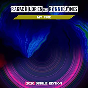 My Fire (feat. Ronnie Jones) [Dj Mauro Vay GF 2020 Short Radio]