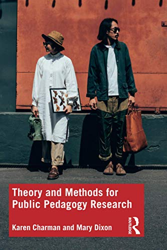 Theory and Methods for Public Pedagogy Research
