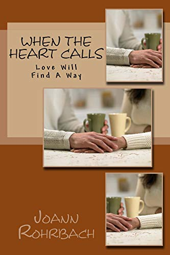 When The Heart Calls: Love Will Find A Way (English Edition)