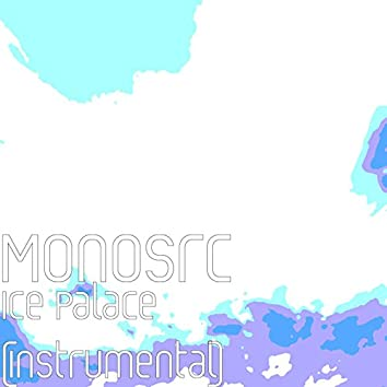 Ice Palace (Instrumental)