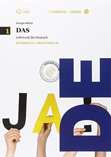 Das. Kursbuch-Arbeitsbuch. Per le Scuole superiori. Con CD Audio formato MP3. Con e-book. Con espansione online (Vol. 1)