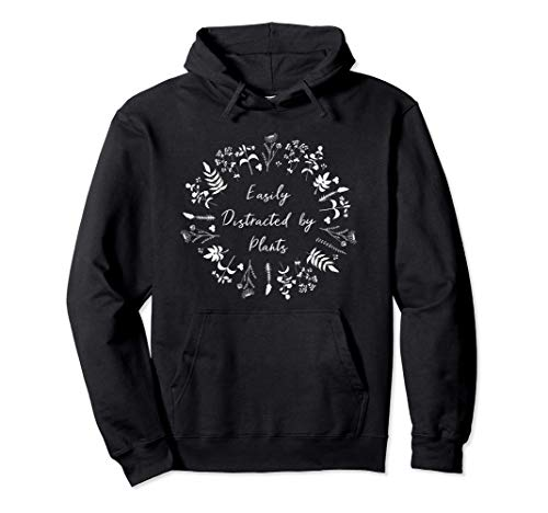 Easily distracted by plants garden Herbalist Pullover Hoodie