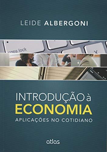 Introdução À Economia: Aplicações No Cotidiano