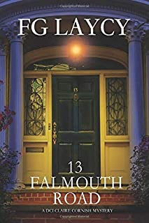 13 FALMOUTH ROAD: A DCI CLAIRE CORNISH MYSTERY (A DCI CLAIRE CORNISH MYSTERY BOOK)