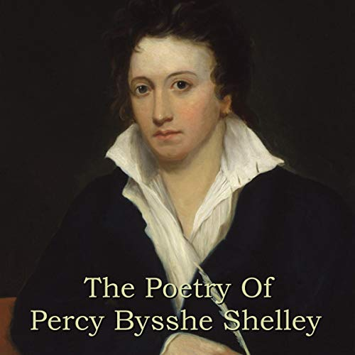 The Poetry of Percy Bysshe Shelley cover art