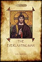 [(The Everlasting Man)] [By (author) Gilbert Keith Chesterton] published on (July, 2011)