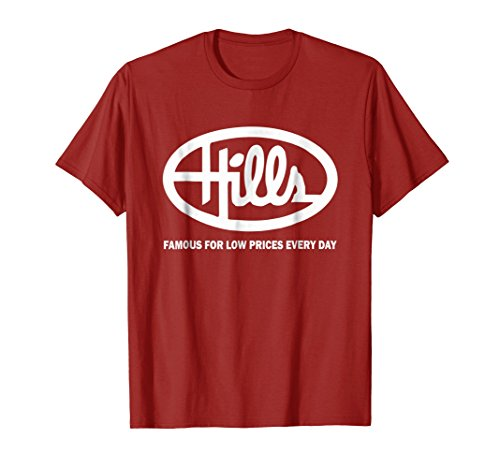 Hills Dept Store Famous For Low Prices Every Day T-shirt
