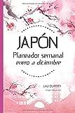 Japón. Planeador semanal: Enero a diciembre (Libretas para escribir)
