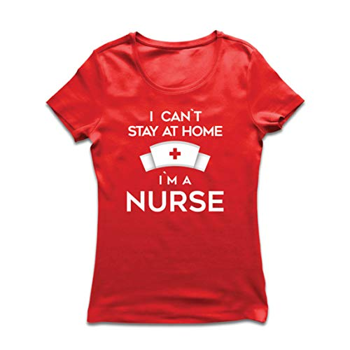 lepni.me Camiseta Mujer No Puedo quedarme En casa Soy una Enfermera Frontliners Regalo de reconocimiento de Tributo (Medium Rojo Multicolor)