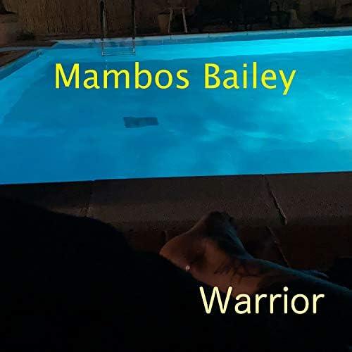 Mambos Bailey